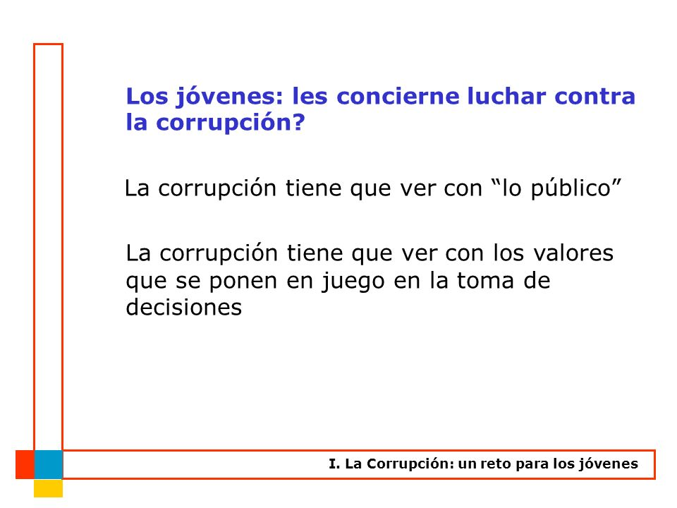 Los jóvenes: les concierne luchar contra la corrupción