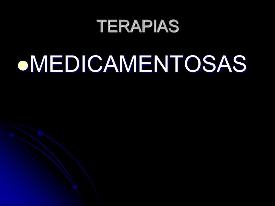 TERAPIAS MEDICAMENTOSAS