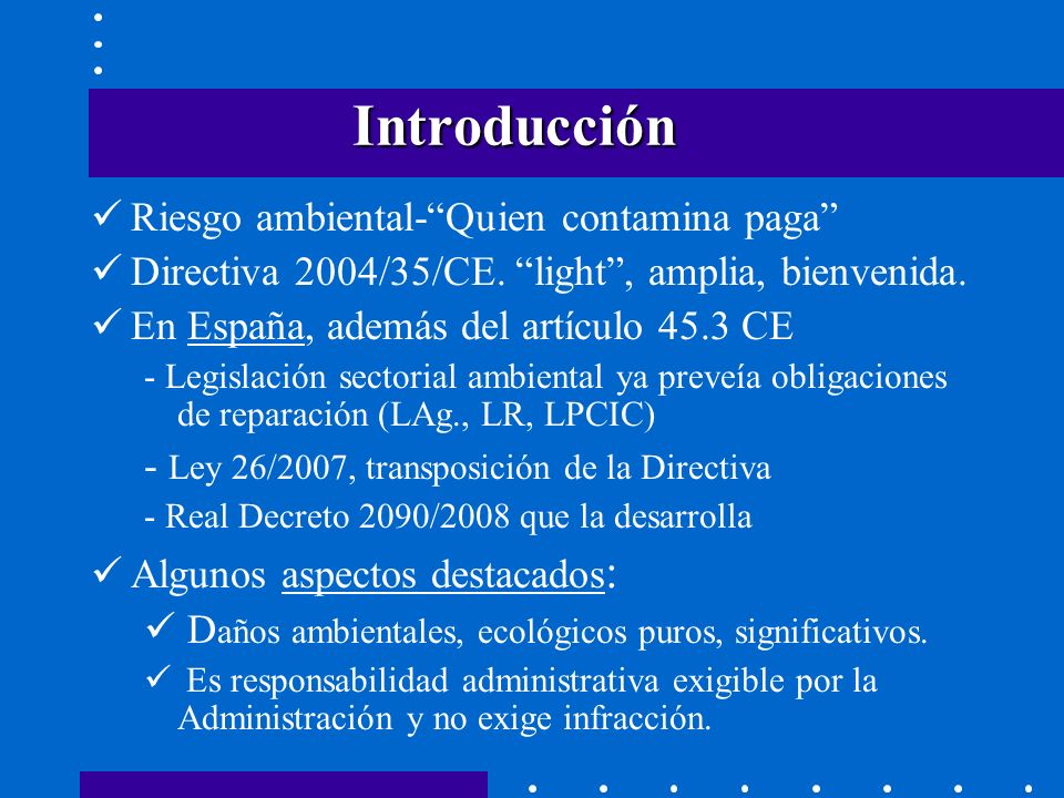 Introducción Riesgo ambiental- Quien contamina paga