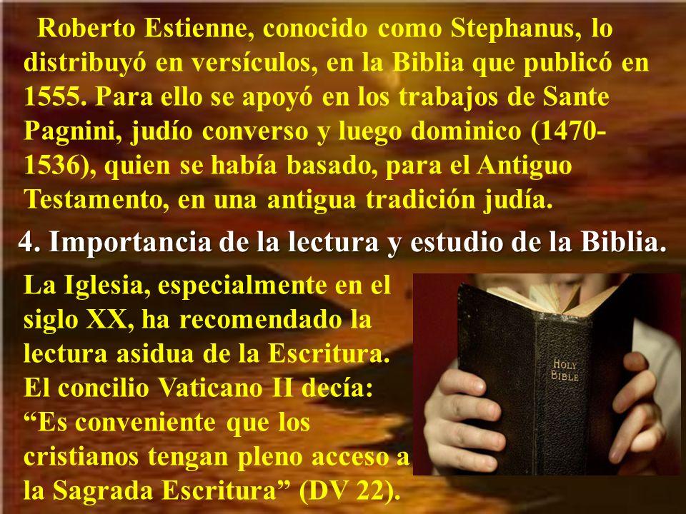 4. Importancia de la lectura y estudio de la Biblia.