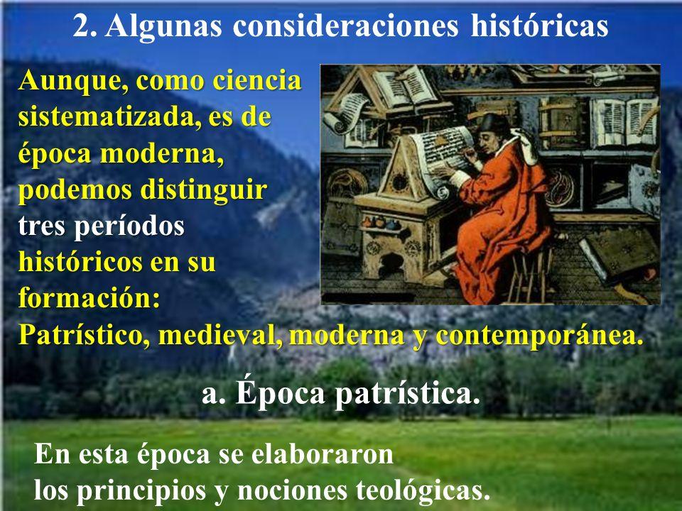 2. Algunas consideraciones históricas