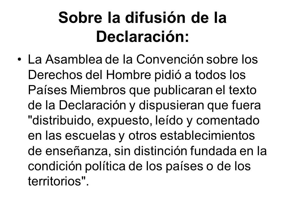 Sobre la difusión de la Declaración: