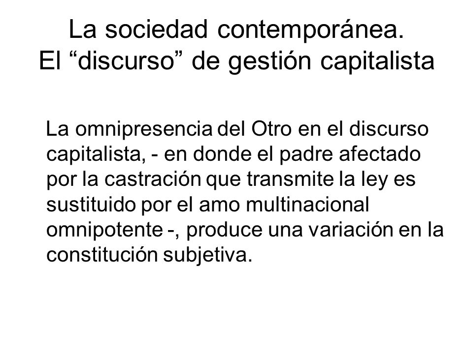 La sociedad contemporánea. El discurso de gestión capitalista