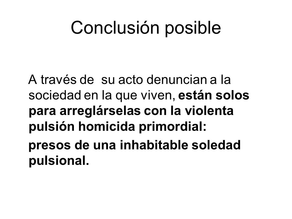 Conclusión posible