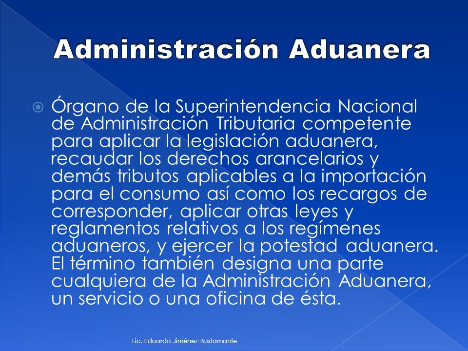 Aduanas lic eduardo jim nez bustamante ppt video for Oficina nacional de gestion tributaria