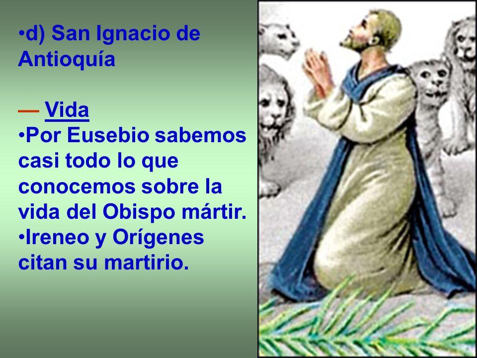 d) San Ignacio de Antioquía
