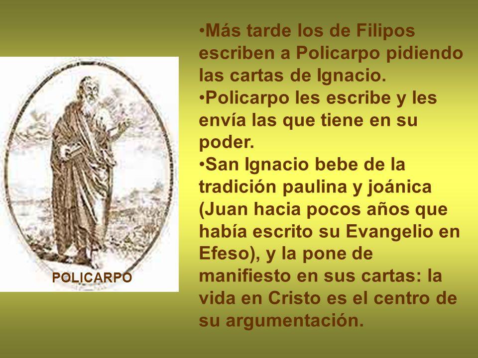 Policarpo les escribe y les envía las que tiene en su poder.