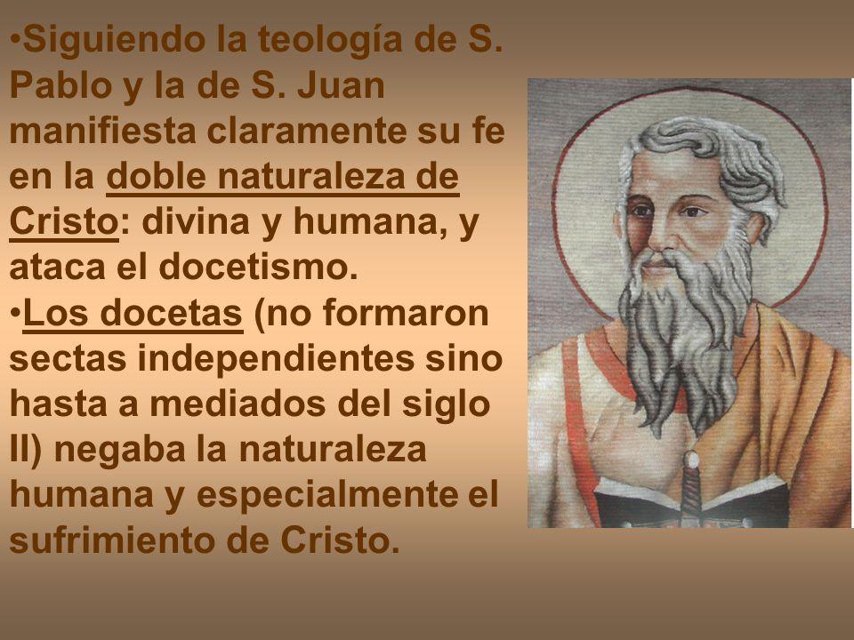 Siguiendo la teología de S. Pablo y la de S