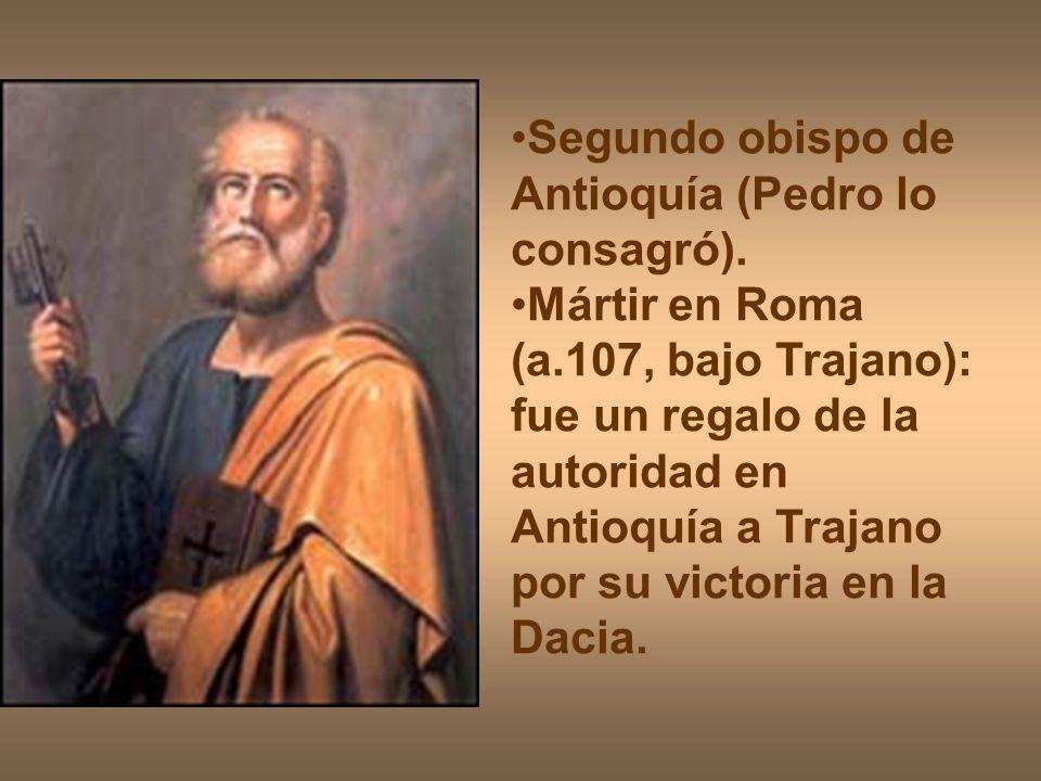 Segundo obispo de Antioquía (Pedro lo consagró).