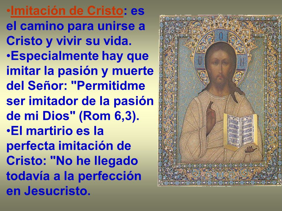 Imitación de Cristo: es el camino para unirse a Cristo y vivir su vida.