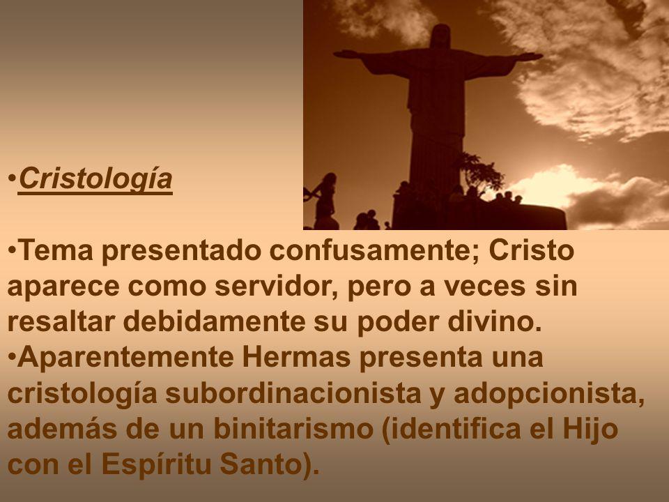 Cristología Tema presentado confusamente; Cristo aparece como servidor, pero a veces sin resaltar debidamente su poder divino.