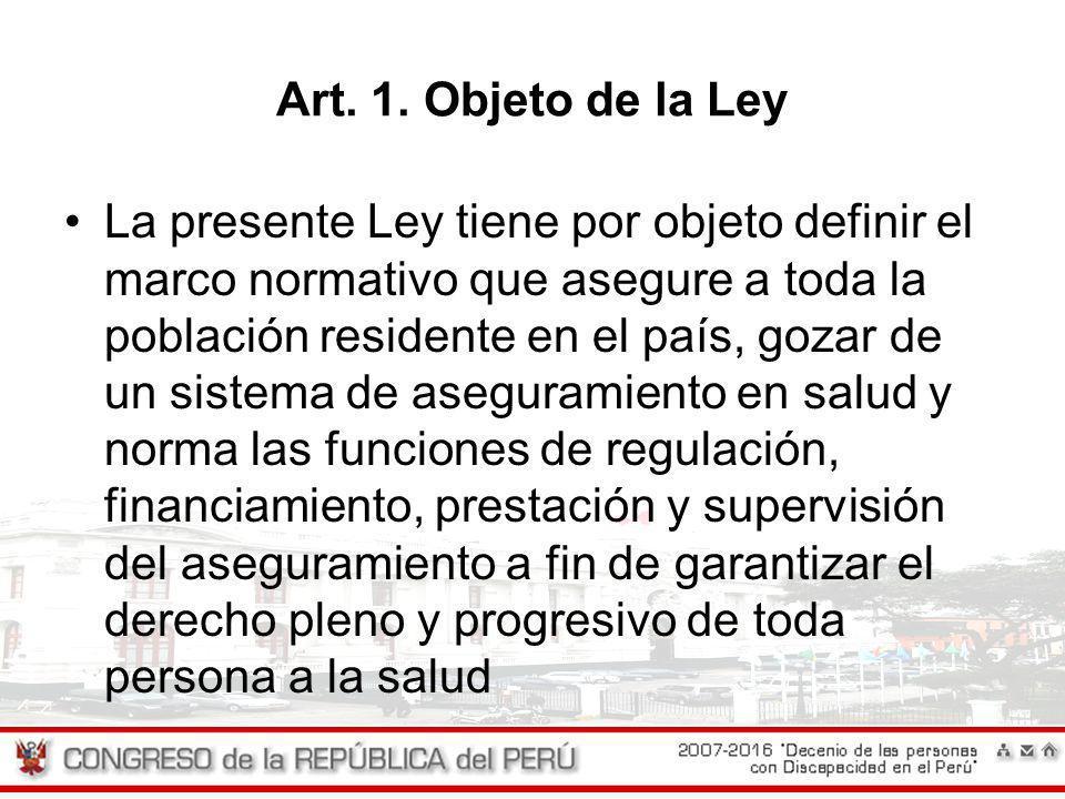Art. 1. Objeto de la Ley