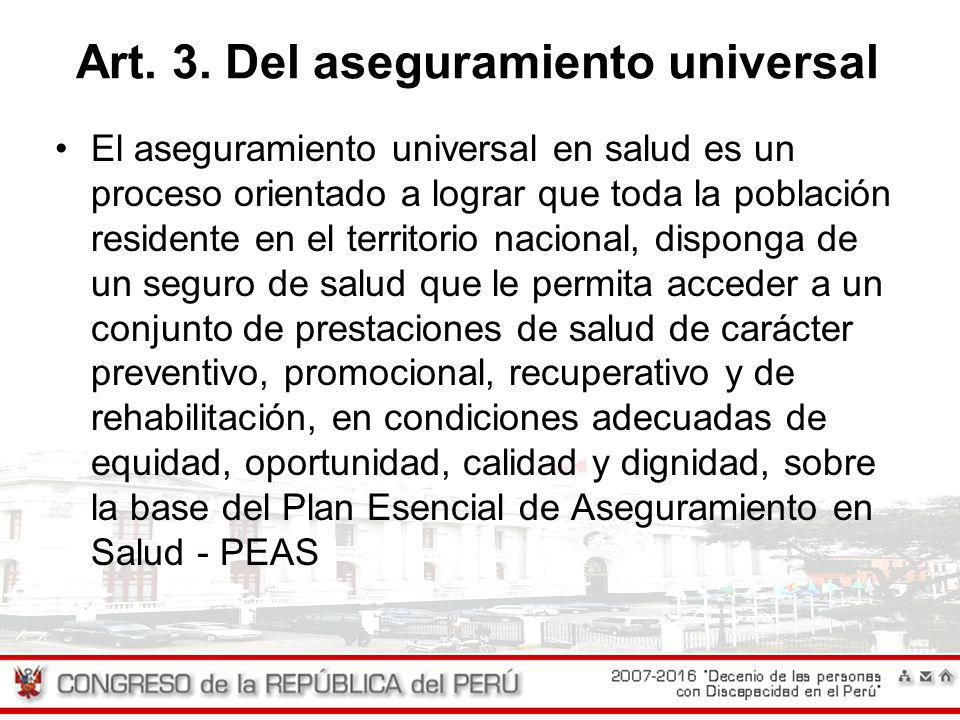 Art. 3. Del aseguramiento universal