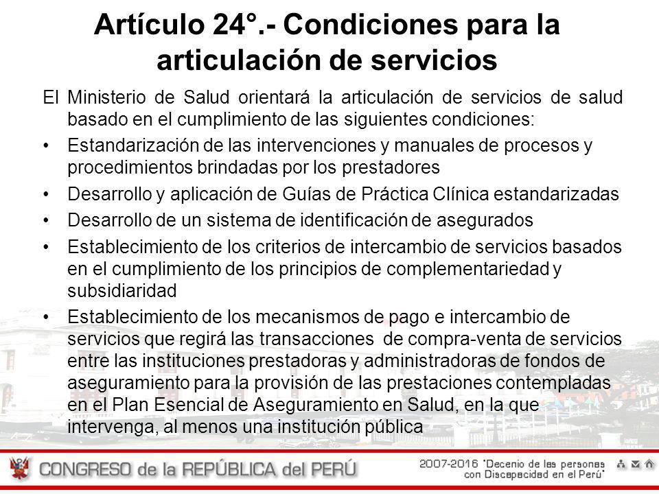 Artículo 24°.- Condiciones para la articulación de servicios