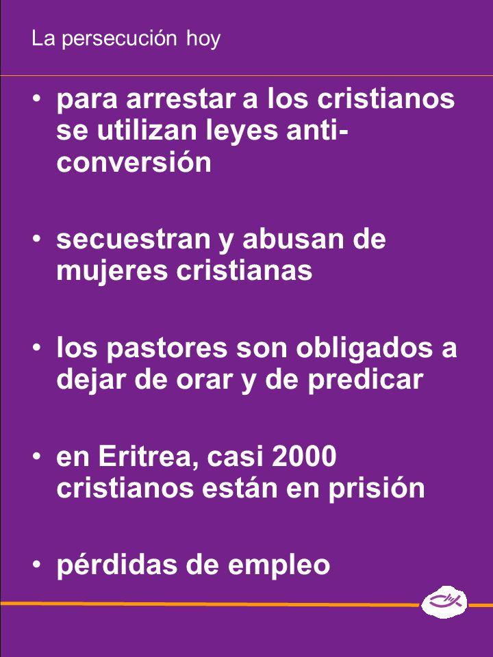 para arrestar a los cristianos se utilizan leyes anti-conversión