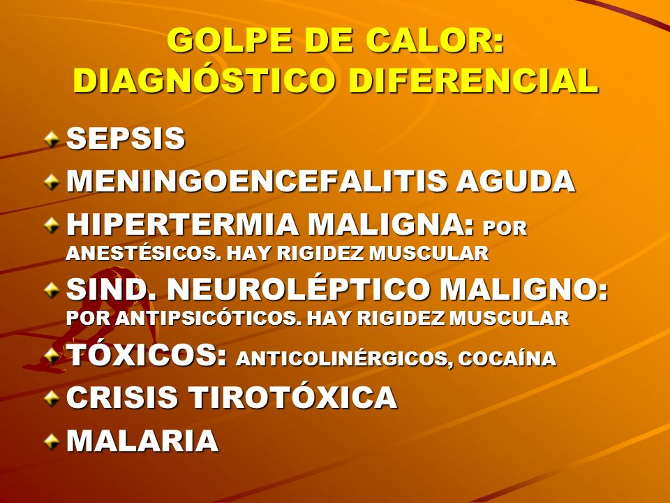 GOLPE DE CALOR: DIAGNÓSTICO DIFERENCIAL