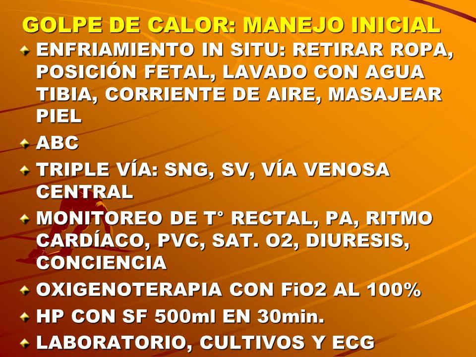 GOLPE DE CALOR: MANEJO INICIAL