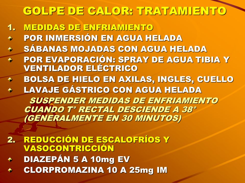 GOLPE DE CALOR: TRATAMIENTO