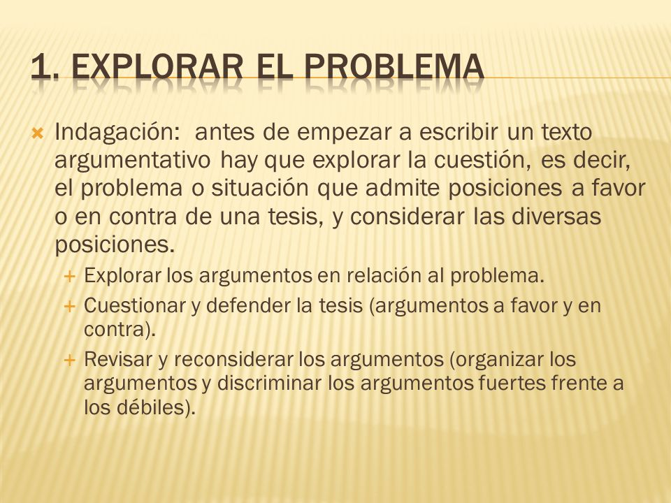 1. Explorar el problema