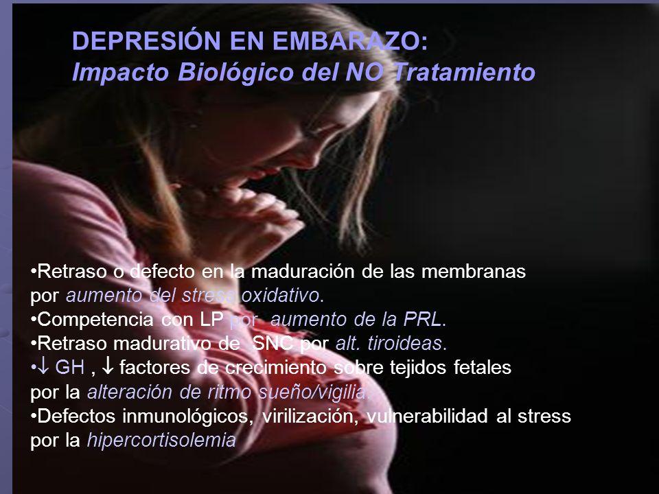 DEPRESIÓN EN EMBARAZO: Impacto Biológico del NO Tratamiento