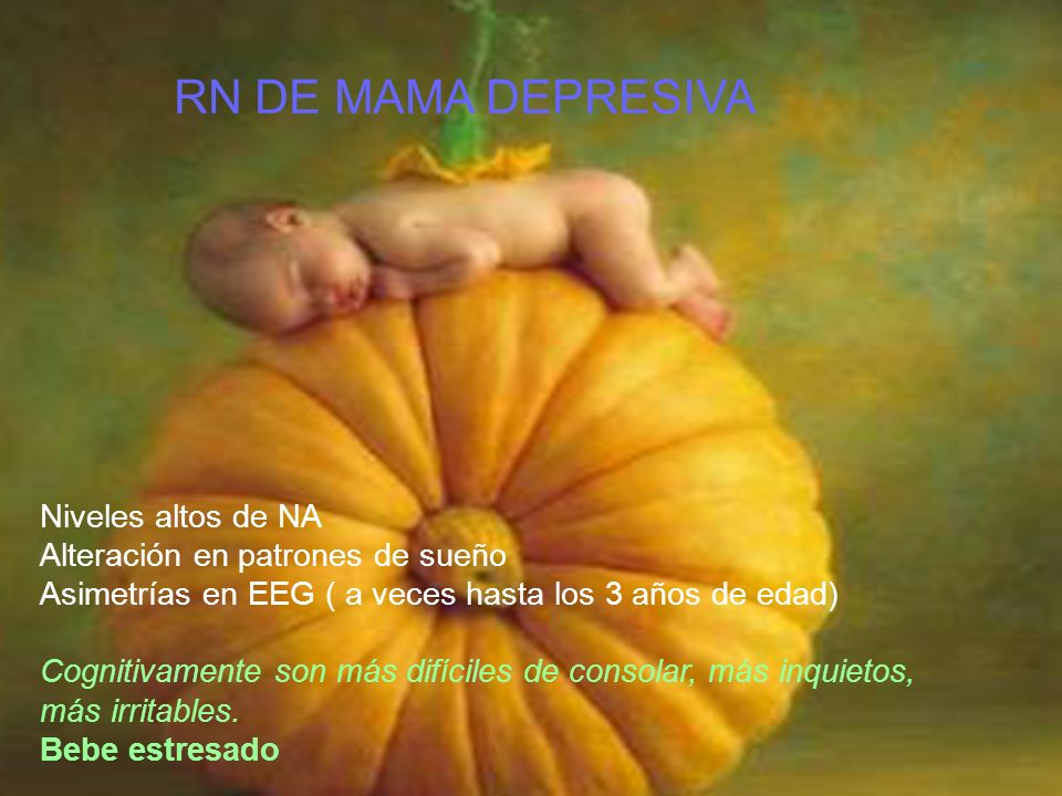 RN DE MAMA DEPRESIVA Niveles altos de NA