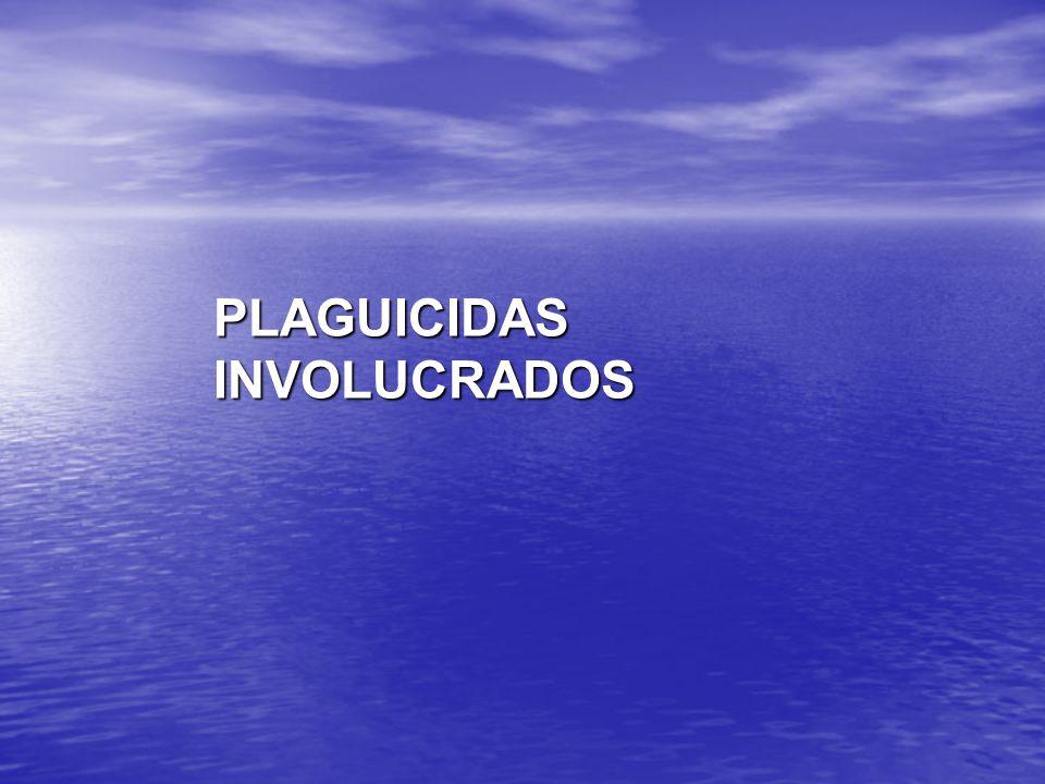 PLAGUICIDAS INVOLUCRADOS
