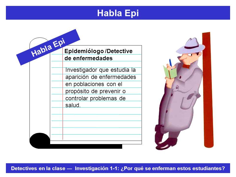Habla Epi Habla Epi Epidemiólogo /Detective de enfermedades