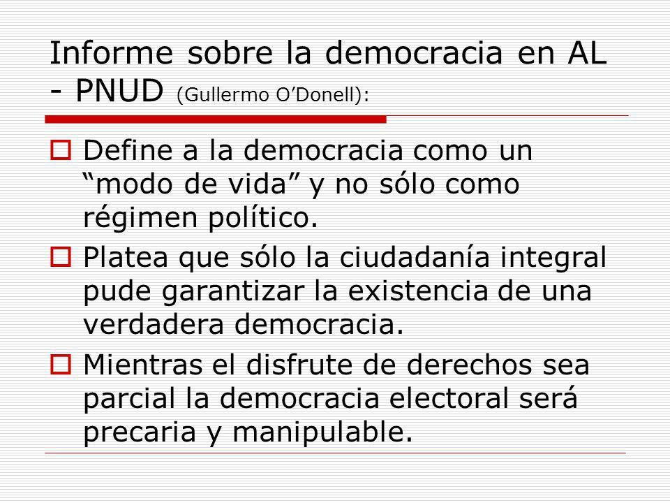 Informe sobre la democracia en AL - PNUD (Gullermo O'Donell):
