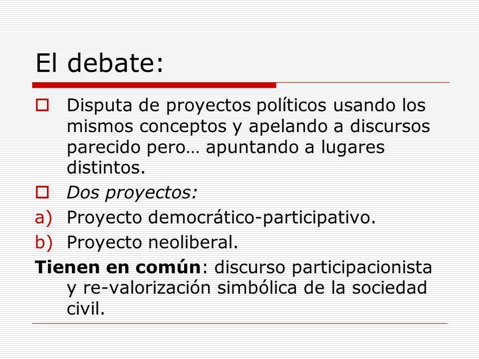 El debate: Disputa de proyectos políticos usando los mismos conceptos y apelando a discursos parecido pero… apuntando a lugares distintos.