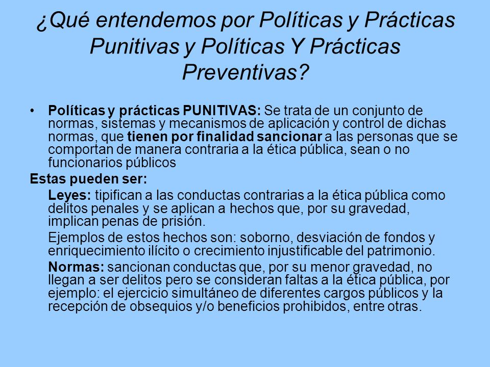 ¿Qué entendemos por Políticas y Prácticas Punitivas y Políticas Y Prácticas Preventivas