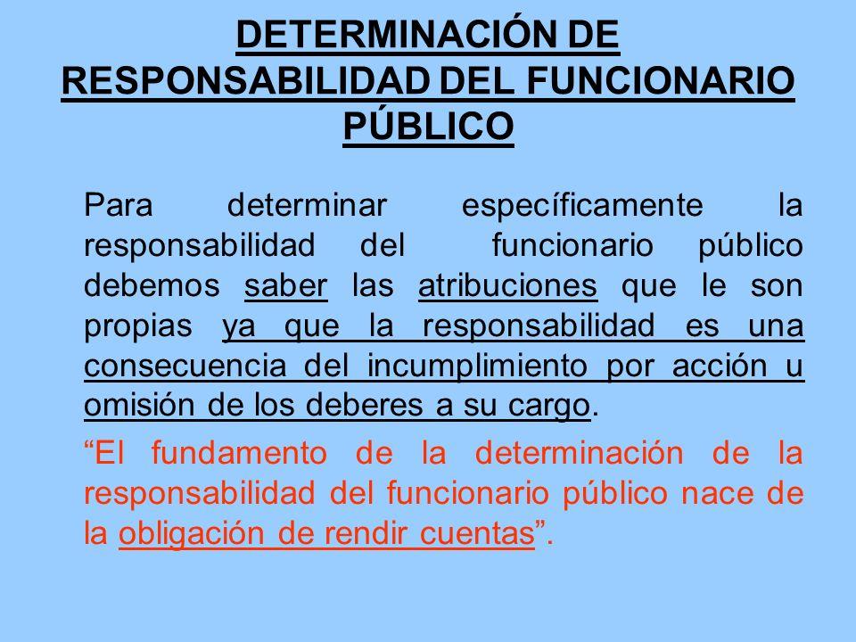DETERMINACIÓN DE RESPONSABILIDAD DEL FUNCIONARIO PÚBLICO