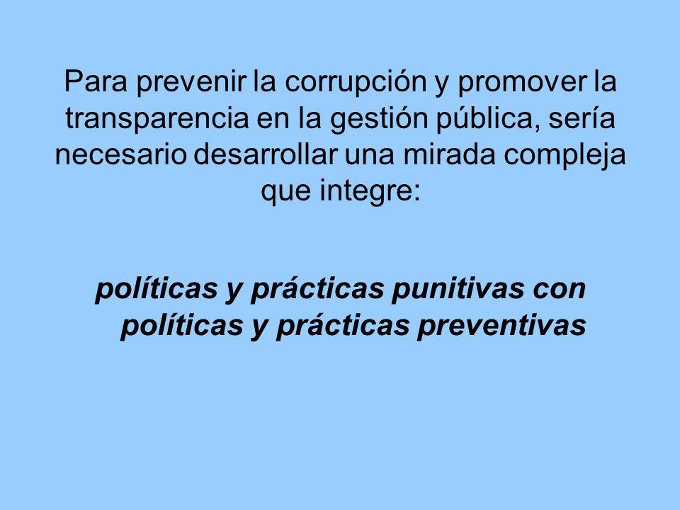 políticas y prácticas punitivas con políticas y prácticas preventivas