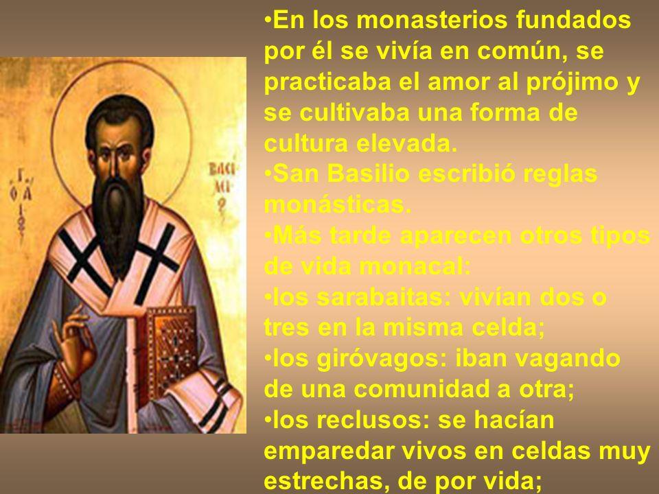 En los monasterios fundados por él se vivía en común, se practicaba el amor al prójimo y se cultivaba una forma de cultura elevada.
