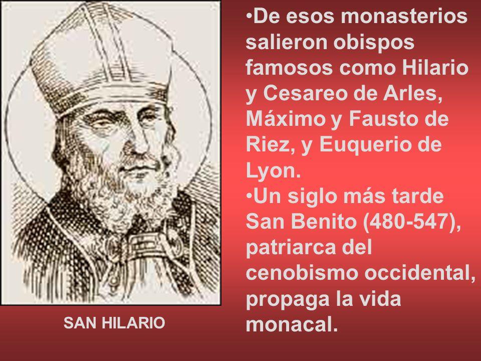 De esos monasterios salieron obispos famosos como Hilario y Cesareo de Arles, Máximo y Fausto de Riez, y Euquerio de Lyon.