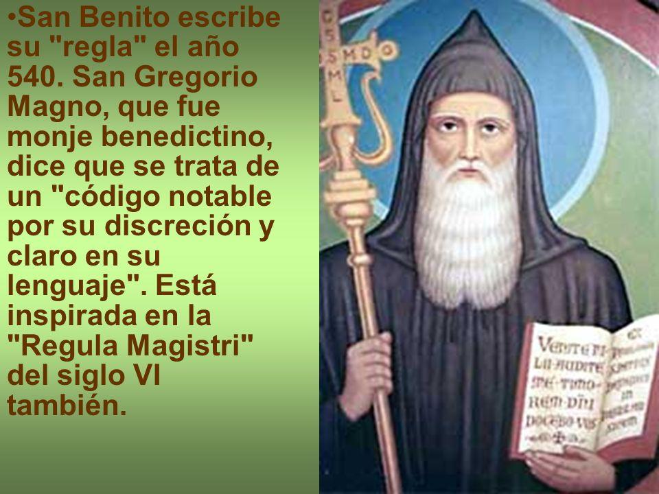 San Benito escribe su regla el año 540