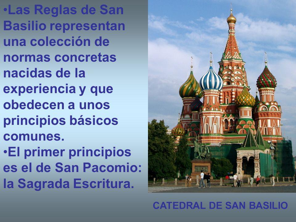 El primer principios es el de San Pacomio: la Sagrada Escritura.