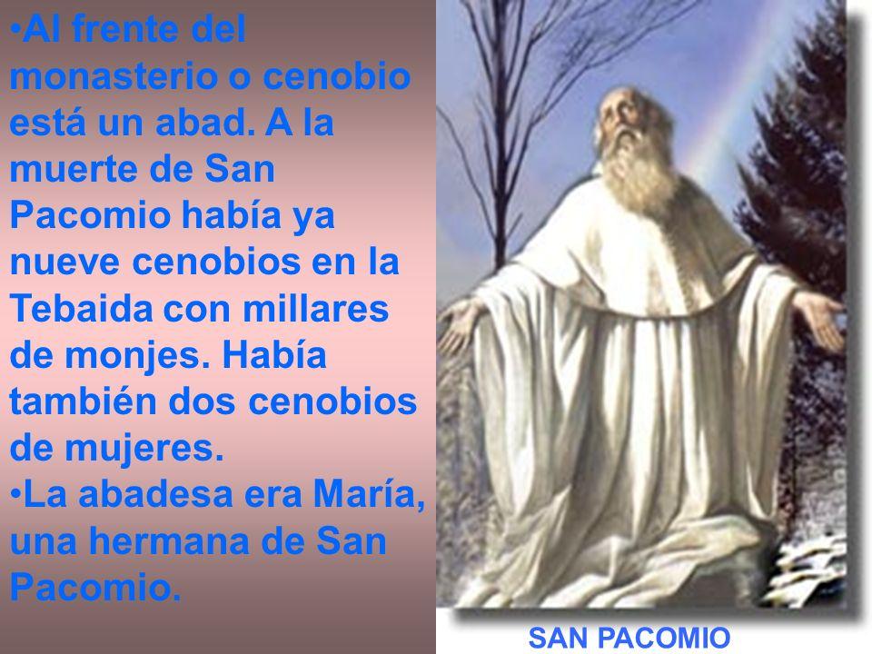 La abadesa era María, una hermana de San Pacomio.