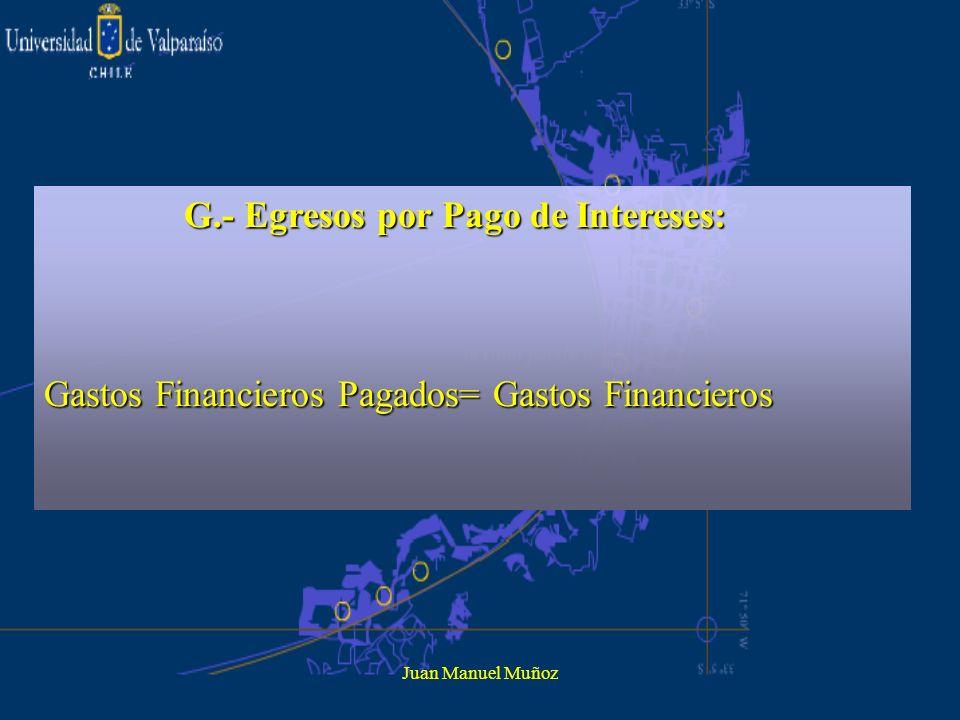 G.- Egresos por Pago de Intereses: