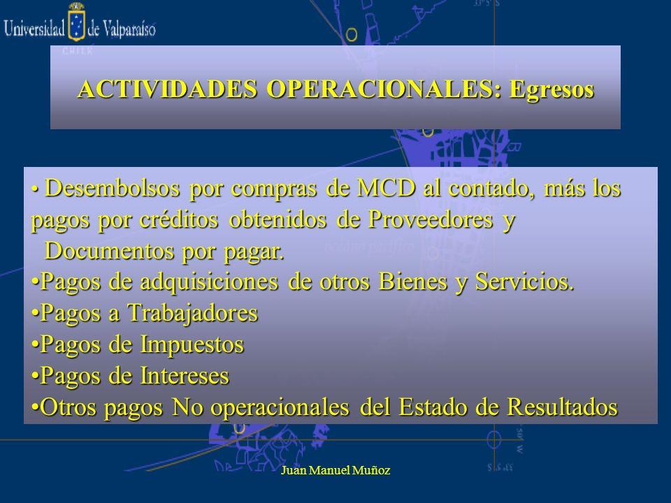ACTIVIDADES OPERACIONALES: Egresos