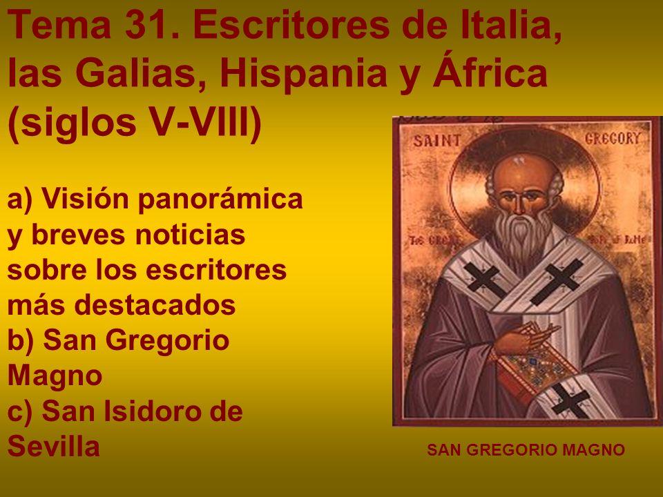 Tema 31. Escritores de Italia, las Galias, Hispania y África (siglos V-VIII)