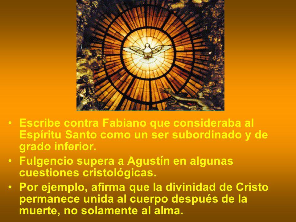 Escribe contra Fabiano que consideraba al Espíritu Santo como un ser subordinado y de grado inferior.