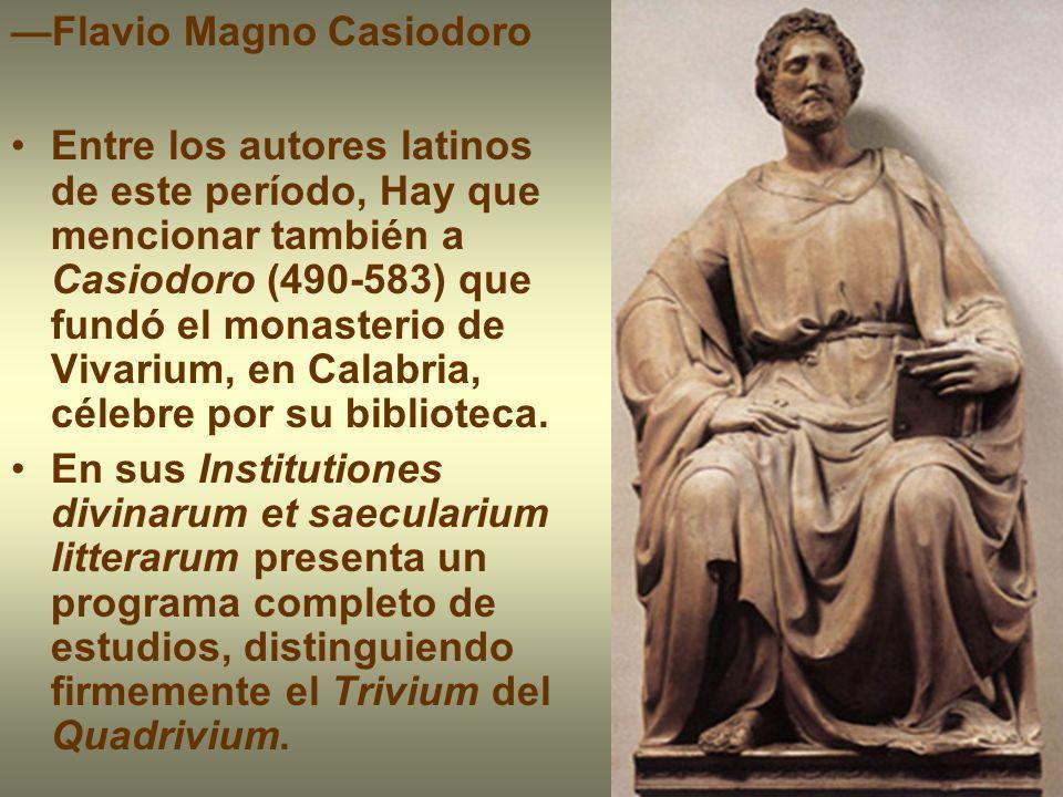 —Flavio Magno Casiodoro