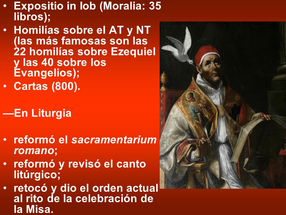Expositio in Iob (Moralia: 35 libros);
