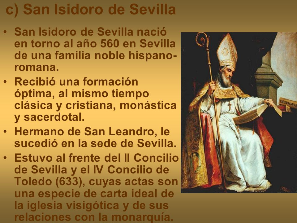 c) San Isidoro de Sevilla