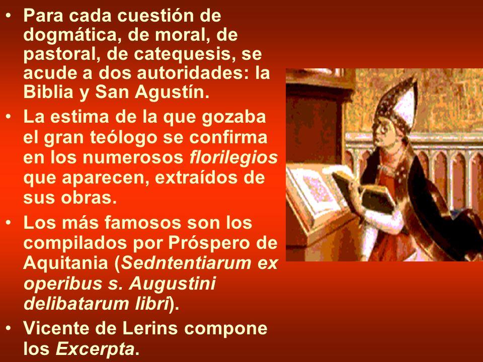 Para cada cuestión de dogmática, de moral, de pastoral, de catequesis, se acude a dos autoridades: la Biblia y San Agustín.