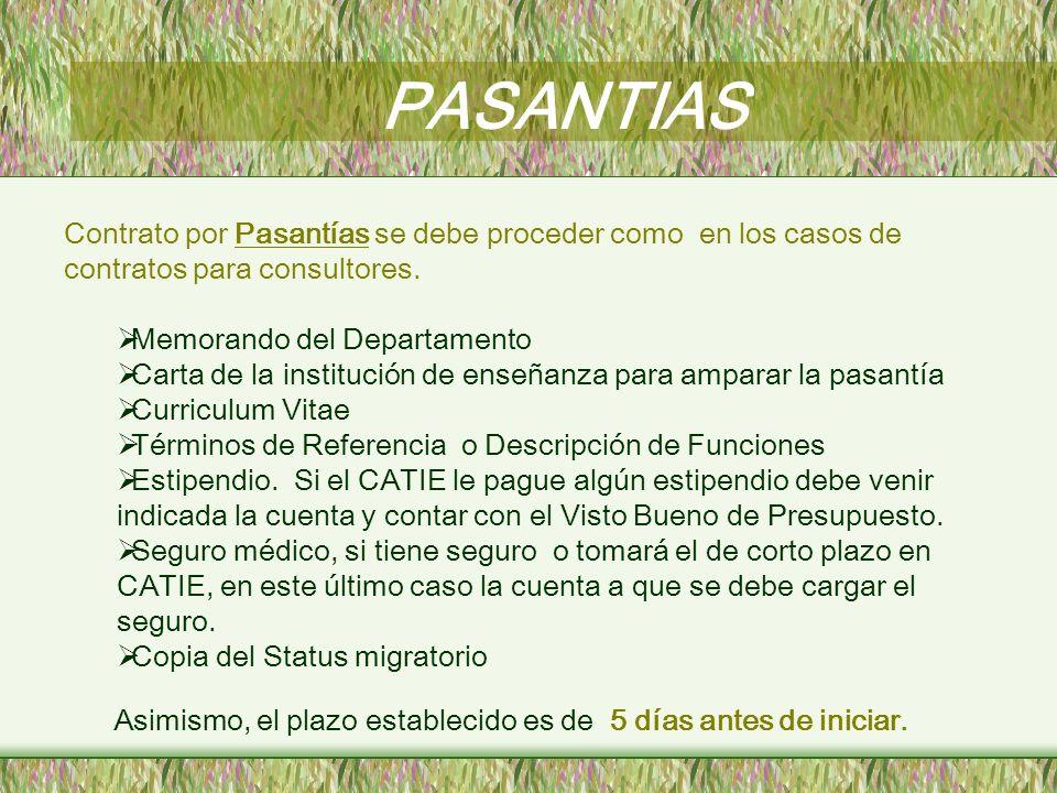 PASANTIAS Contrato por Pasantías se debe proceder como en los casos de contratos para consultores.