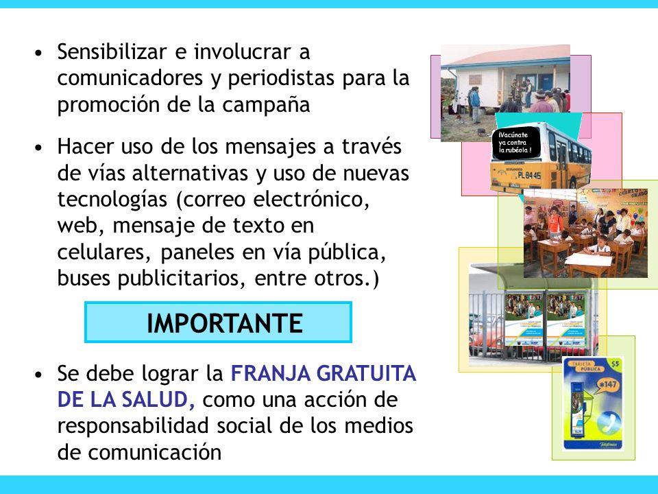 Sensibilizar e involucrar a comunicadores y periodistas para la promoción de la campaña
