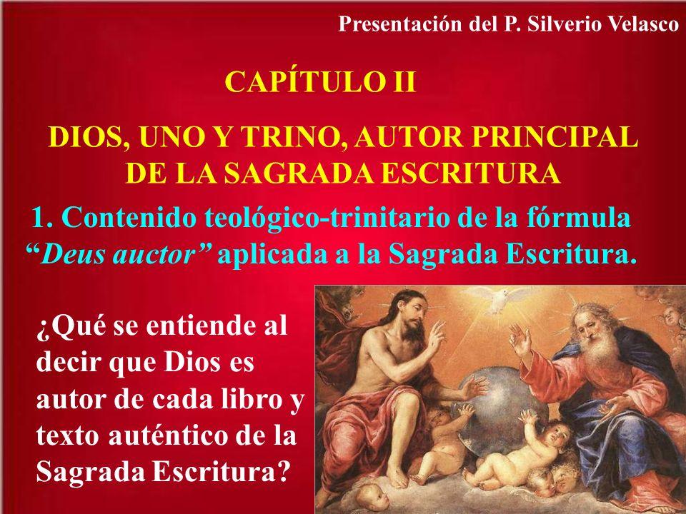 DIOS, UNO Y TRINO, AUTOR PRINCIPAL DE LA SAGRADA ESCRITURA