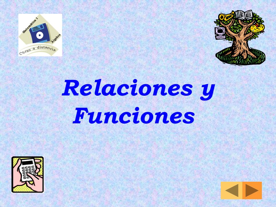 Relaciones y Funciones
