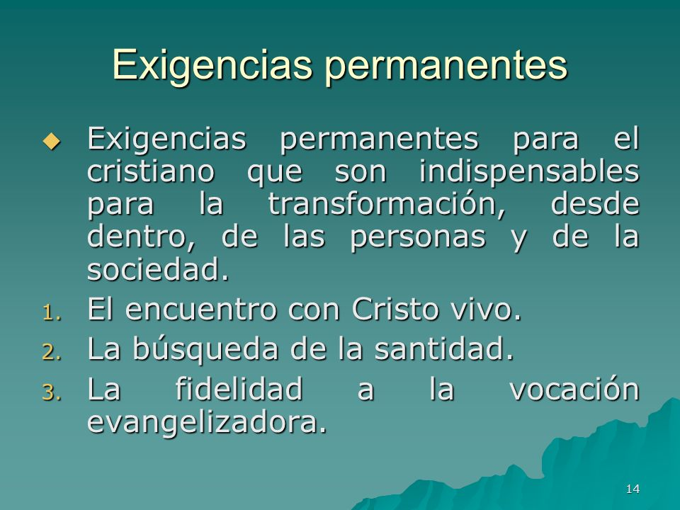 Exigencias permanentes